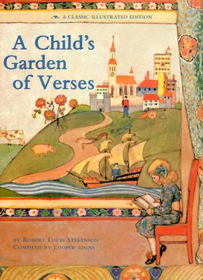 A Child's Garden of Verses By Stevenson, Robert Louis/ Edens, Cooper (COM)