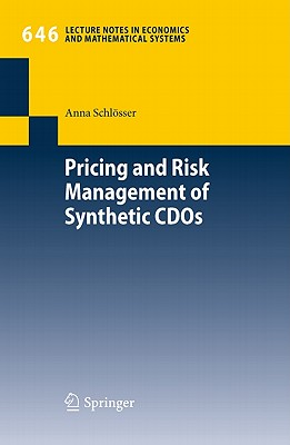 Pricing and Risk Management of Synthetic Cdos By Schl++sser, Anna